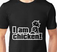 I_am_chicken! Unisex T-Shirt