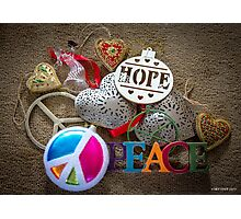 Hope, Peace & Love Photographic Print