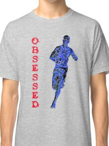 obsessed runner Classic T-Shirt
