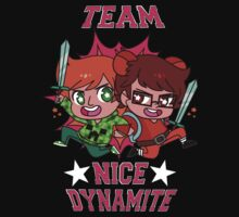 TEAM NICE DYNAMITE by poogiebear