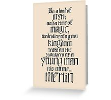 In a Land of Myth... Merlin (black) Greeting Card