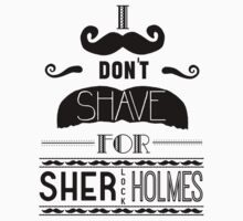 I Don't Shave for Sherlock Holmes (black)  by Page 394