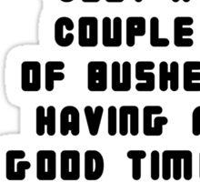 Seananners - Bush Sticker