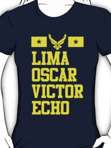 Lima Oscar Victor Echo (Air Force) T-Shirt
