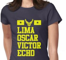 Lima Oscar Victor Echo (Air Force) Womens Fitted T-Shirt