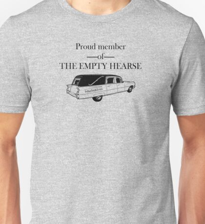 Proud Member of the Empty Hearse Unisex T-Shirt