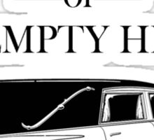 Proud Member of the Empty Hearse Sticker