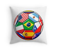 Brazil 2014 - soccer with various flags Throw Pillow