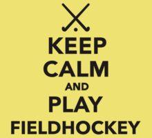 Keep calm and play Field Hockey Baby Tee