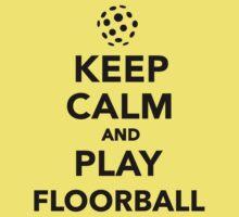 Keep calm and play Floorball Kids Tee