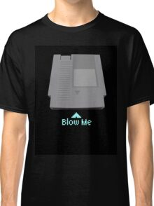 Keep calm and blow me in the cartridge Classic T-Shirt