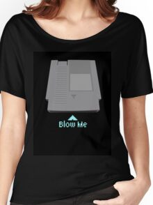 Keep calm and blow me in the cartridge Women's Relaxed Fit T-Shirt