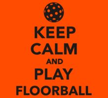 Keep calm and play Floorball Kids Clothes
