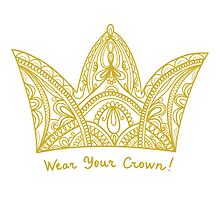 Wear your crown! by Ziarel