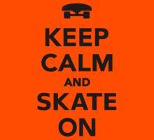 Keep calm and Skate on Skateboard  Kids Clothes