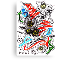 The Time Is Now- Unique Art Canvas Print