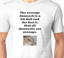 Dull dunnock Unisex T-Shirt