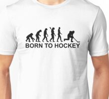 Evolution Born to Hockey Unisex T-Shirt