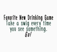 Favorite Drinking Game by House Of Flo