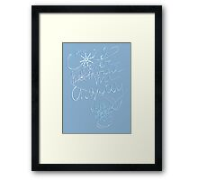 The Cold Never Bothered Me Anyway (Blue) Framed Print