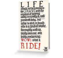 What a ride Greeting Card