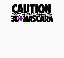 Caution Likely to brag about my mascara Womens Fitted T-Shirt