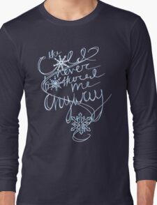 The Cold Never Bothered Me Anyway (Blue) Long Sleeve T-Shirt