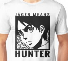 Jeager means Hunter Unisex T-Shirt