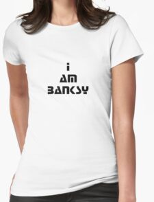 i am banksy Womens Fitted T-Shirt