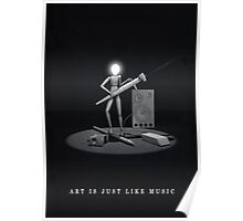 art is just like music Poster