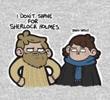 I Don't Shave for Sherlock Holmes by geothebio