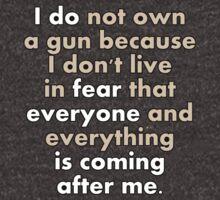 I DO NOT OWN A GUN by ezcreative