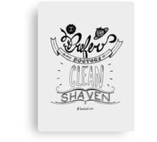 I prefer my doctors clean shaven. Canvas Print