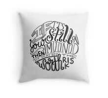 If It's Still On Your Mind Then It May Be Worth The Risk Throw Pillow