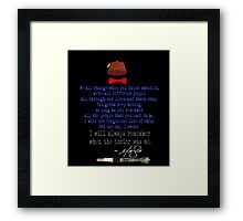 Matt's Final Words Framed Print