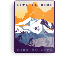 Live to Ride, Ride to Live retro cycling poster Metal Print