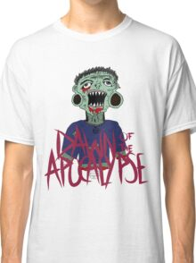 Dawn of the Apocalypse Classic T-Shirt