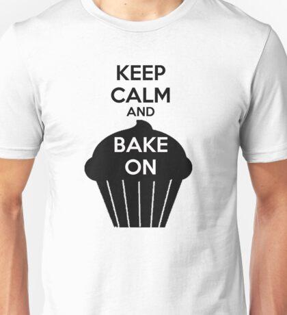 Keep Calm And Bake On Unisex T-Shirt