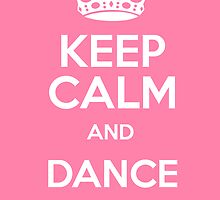 Keep Calm and Dance Forever by NatDavo