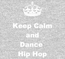 Keep Calm and Dance Hip Hop Kids Tee