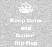 Keep Calm and Dance Hip Hop One Piece - Long Sleeve