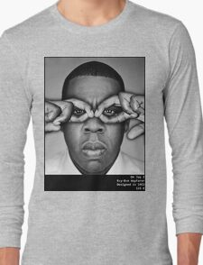 Jay Z - Hype Means Nothing Long Sleeve T-Shirt