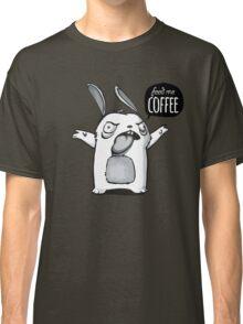 Feed me Coffee Cartoon Bunny Classic T-Shirt