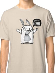 Feed me Coffee Cartoon Bunny Classic T-Shirt