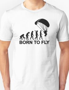 Evolution Skydiving born to fly Unisex T-Shirt