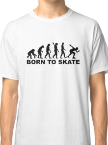 Born to skate evolution speed skating Classic T-Shirt