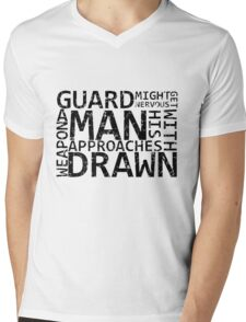 Guard Might Get Nervous... Mens V-Neck T-Shirt