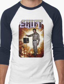 Shift! You bad mother-get back to work! Men's Baseball ¾ T-Shirt
