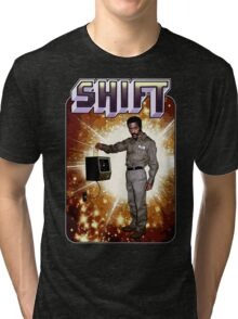 Shift! You bad mother-get back to work! Tri-blend T-Shirt