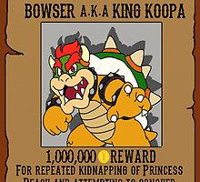 Bowser wanted by kalilak
